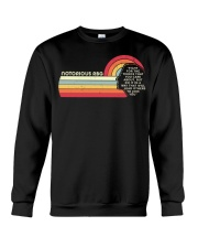 Fight For The Things You Care About Notorious RBG Crewneck Sweatshirt thumbnail