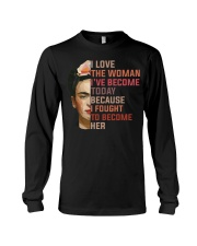 I Love The Woman I've Become Today Long Sleeve Tee thumbnail