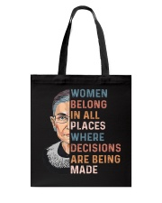 Women Belong In All Places Where Decisions - RBG Tote Bag thumbnail