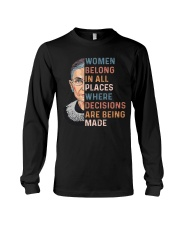 Women Belong In All Places Where Decisions - RBG Long Sleeve Tee thumbnail