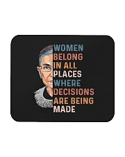 Women Belong In All Places Where Decisions - RBG Mousepad thumbnail