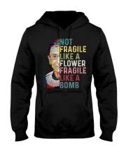 RBG Not Fragile Like A Flower Fragile Like A Bomb Hooded Sweatshirt thumbnail