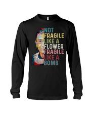RBG Not Fragile Like A Flower Fragile Like A Bomb Long Sleeve Tee thumbnail