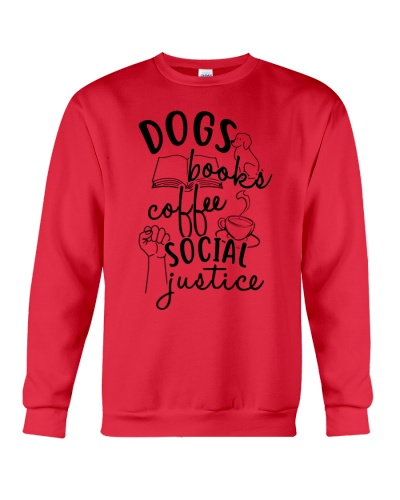 Dogs Books Coffee Social Justice