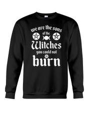 We Are The Sons Of The Witches You Could Not Burn Crewneck Sweatshirt thumbnail