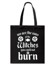 We Are The Sons Of The Witches You Could Not Burn Tote Bag thumbnail