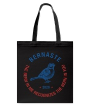 Bernaste The Bern In Me Recognizes The Bern In You Tote Bag thumbnail