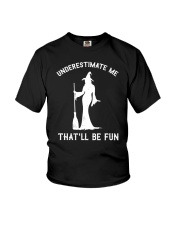 Underestimate Me That'll Be Fun Youth T-Shirt thumbnail