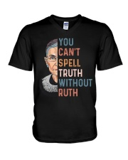 You Can't Spell Truth Without Ruth V-Neck T-Shirt thumbnail