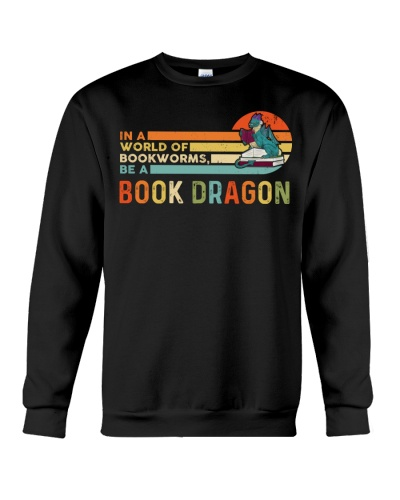 In A World Of Bookworms - Be A Book Dragon