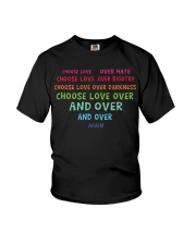 Choose Love Over Hate Youth T-Shirt thumbnail