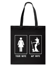 Your Wife My Wife Witch Halloween Tote Bag thumbnail