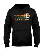 In A World Of Ordinary Mortals Be A Wonder Woman Hooded Sweatshirt thumbnail