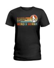 In A World Of Ordinary Mortals Be A Wonder Woman Ladies T-Shirt thumbnail