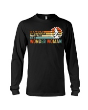 In A World Of Ordinary Mortals Be A Wonder Woman Long Sleeve Tee thumbnail