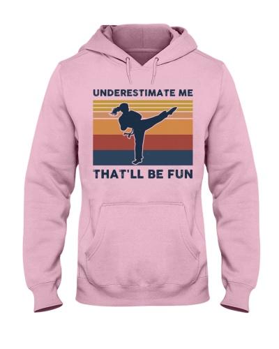 Underestimate Me That'll Be Fun - Karate Retro
