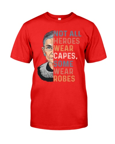 RBG - Not All Heroes Wear Capes Some Wear Robes