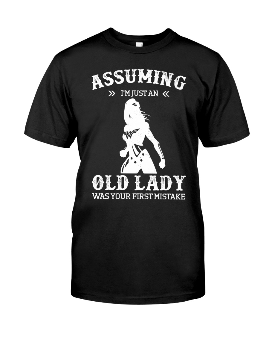 WW - Assuming I'm Just An Old Lady Classic T-Shirt