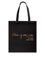 Strong Women - Know them Be Them Raise Them Tote Bag thumbnail