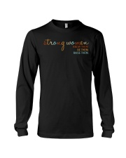 Strong Women - Know them Be Them Raise Them Long Sleeve Tee thumbnail