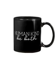 Human Kind Be Both Black And White Mug thumbnail
