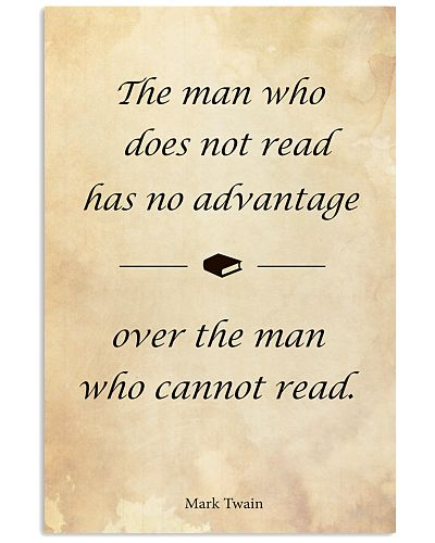 The Man Who Does Not Read Has No Advantage