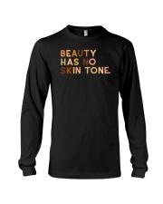 Beauty Has No Skin Tone Long Sleeve Tee thumbnail