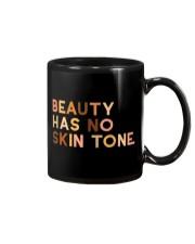 Beauty Has No Skin Tone Mug thumbnail