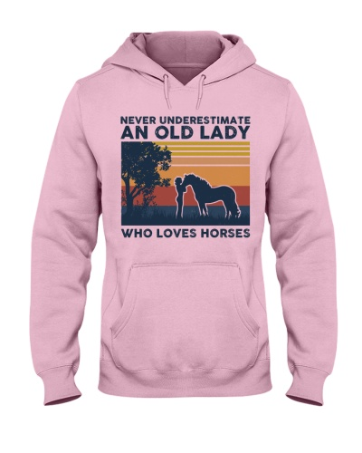 Never Underestimate An Old Lady Who Love Horses