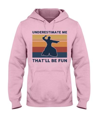 Underestimate Me That'll Be Fun - Aikido Retro