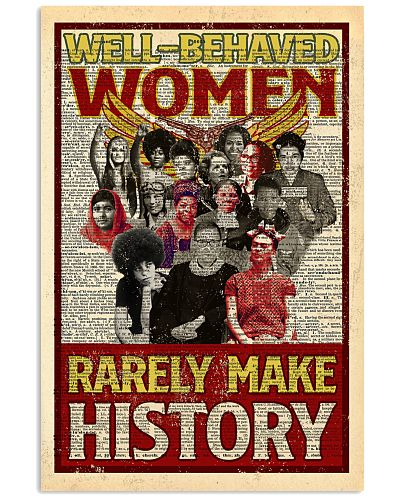 Well-behaved Women Rarely Make History