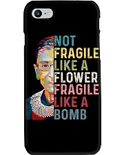 RBG Not Fragile Like A Flower Fragile Like A Bomb Phone Case thumbnail