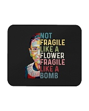RBG Not Fragile Like A Flower Fragile Like A Bomb Mousepad thumbnail