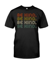 Be Kind Be Kind Retro Classic T-Shirt front