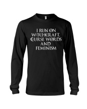 I Run On Witchcraft Curse Words And Feminism Long Sleeve Tee thumbnail