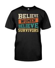 Believe Women Believe Survivors Classic T-Shirt front