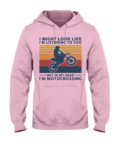 I Might Look Like I'm Listening To You - Motocross