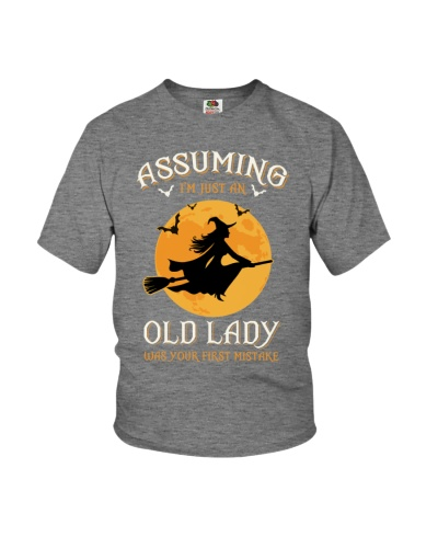 Assuming I'm An Old Lady Was Your First Mistake