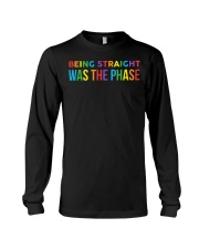 Being Straight Was The Phase Long Sleeve Tee thumbnail