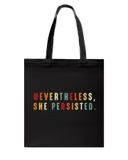 Nevertheless She Persisted Tote Bag thumbnail