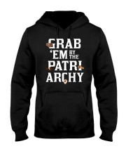 Grab 'Em By The Patriarchy Hooded Sweatshirt tile
