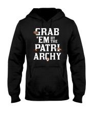 Grab 'Em By The Patriarchy Hooded Sweatshirt thumbnail