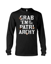 Grab 'Em By The Patriarchy Long Sleeve Tee thumbnail