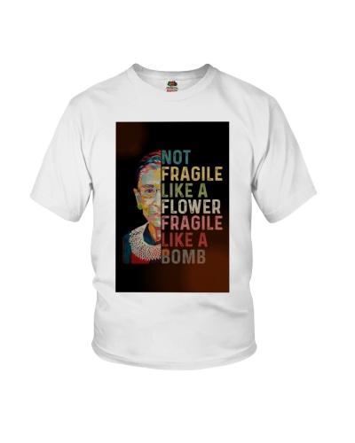 RBG Not Fragile Like A Flower Fragile Like A Bomb