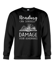 Reading Can Seriously Damage Your Ignorance Crewneck Sweatshirt thumbnail