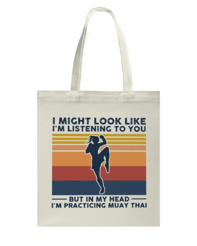 I Might Look Like I'm Listening To You - Muay Thai