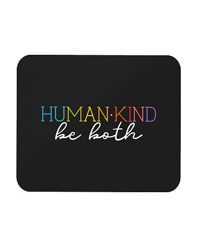 Human - Kind Be Both