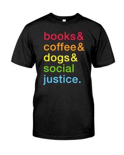 Books Coffee Dogs Social Justice Colourful