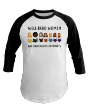 Well-read Women Are Dangerous Creatures Baseball Tee thumbnail