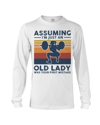 Assuming I'm Just An Old Lady - Weightlifting